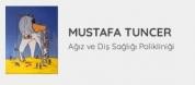 Mustafa Tuncer Ağız ve Diş Sağlığı Polikliniği