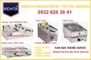 Remta Endüstriyel Fritöz Tamiri 0532.628.38.41
